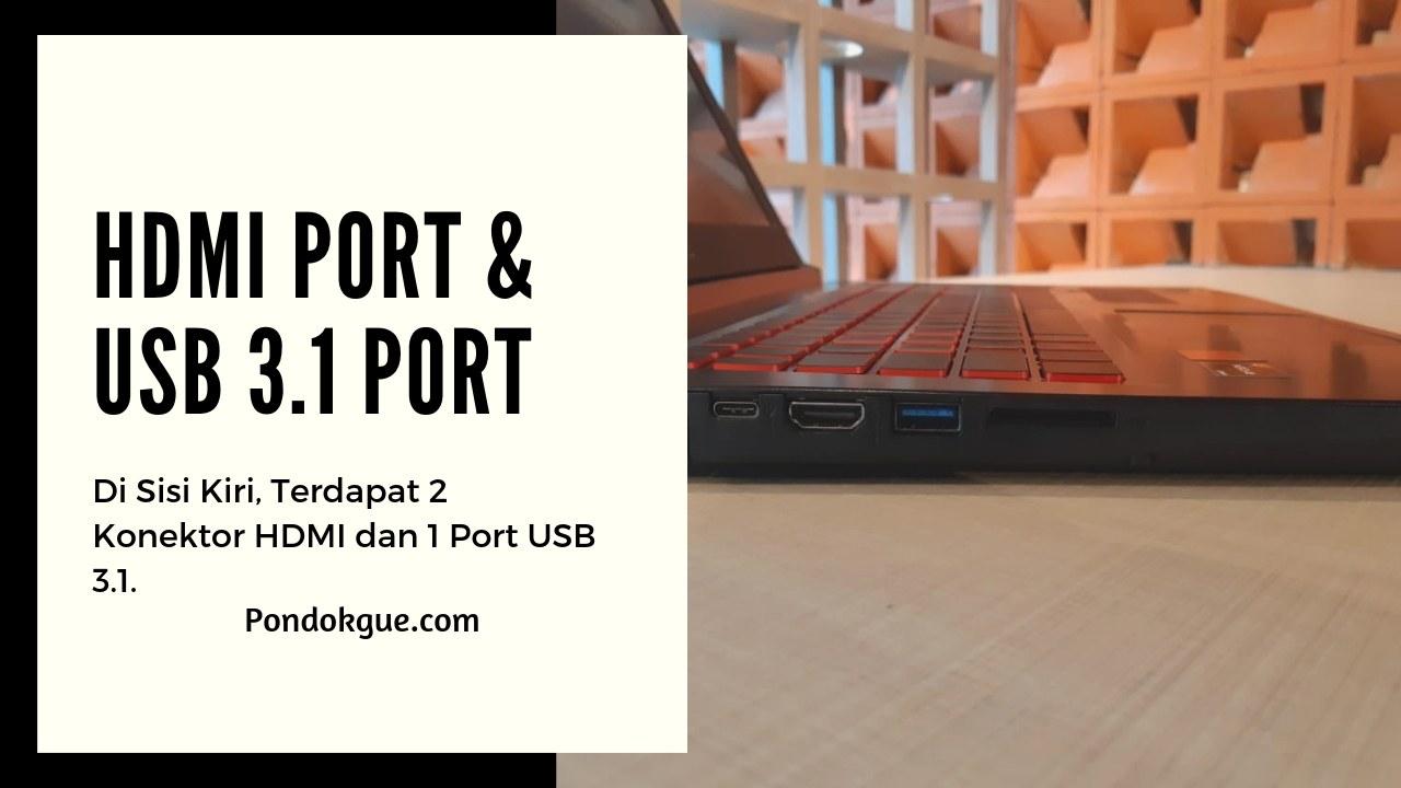HDMI Port & USB 3.1 Port