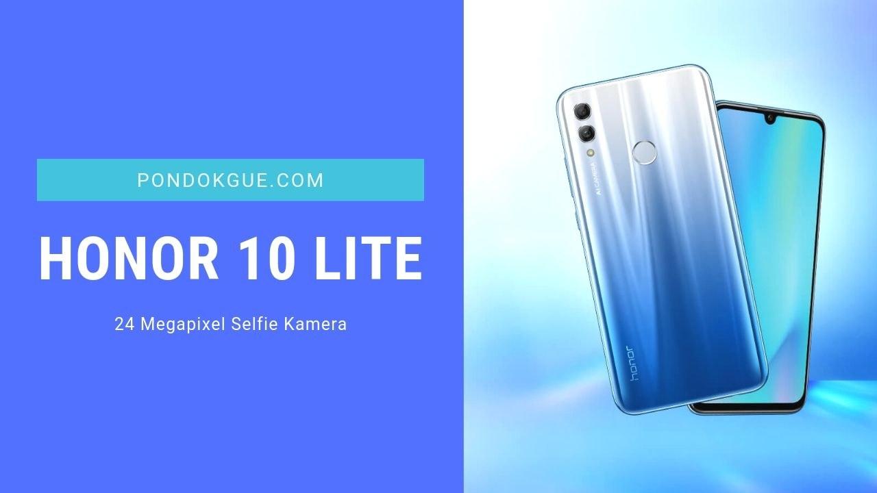 Honor 10 Lite - 3 Rekomendasi Smartphone Ramadhan Terbaik