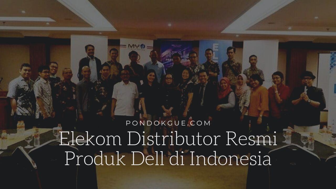 Elekom Distributor Resmi Produk Dell di Indonesia